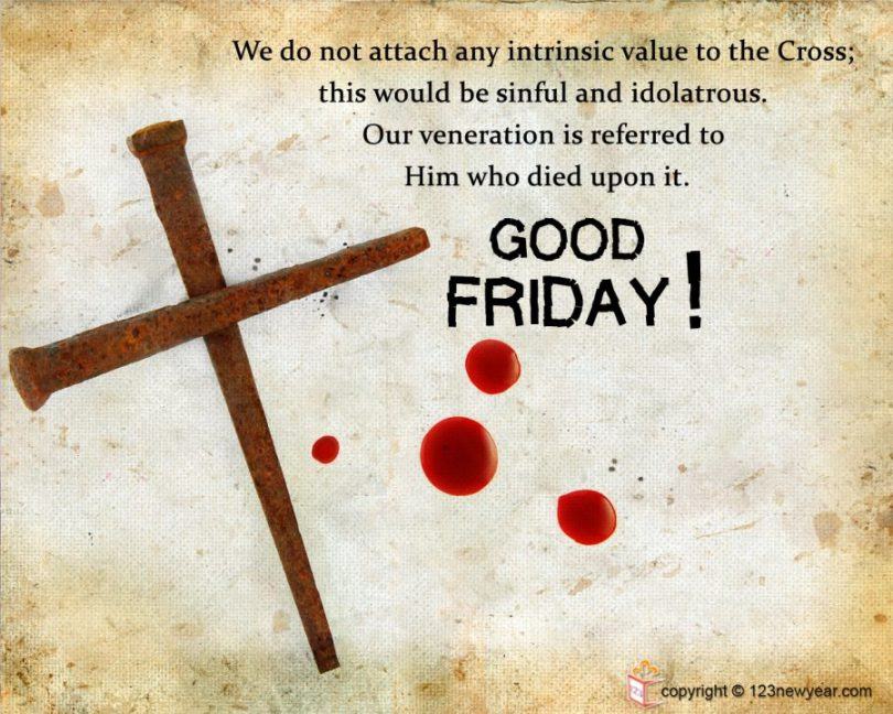 good friday wishes images we do not attach any intransic value