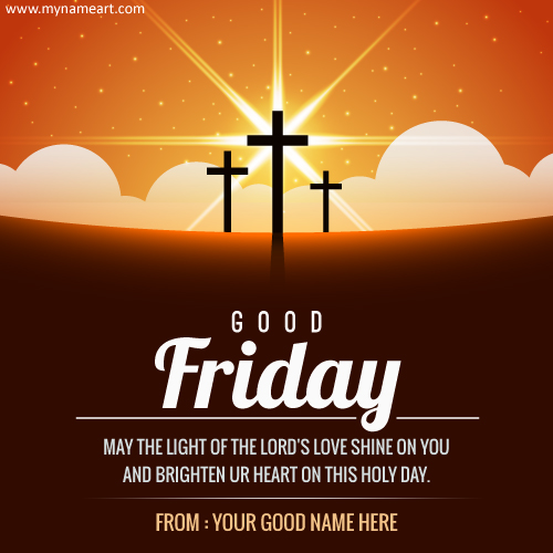 good friday wishes messages good friday may the light of the