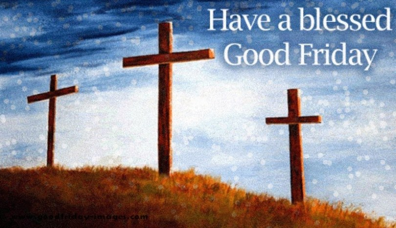 happy good friday wishes have a blessed good friday