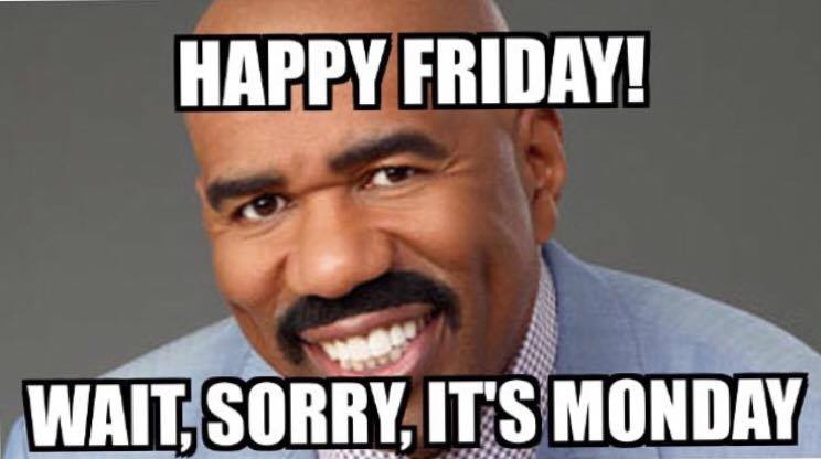 hapy friday whit, sorry it's monday