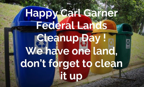 Carl Garner Federal Lands Cleanup Day Greetings