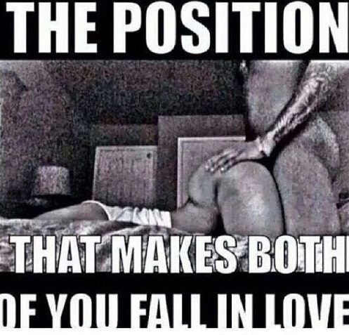 Cool Freaky Mood Memes The position that makes both of you fall in love