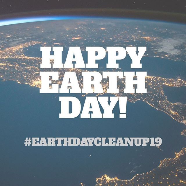 Happy Earth Day Earth Day Clean UP 19
