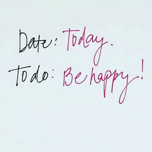 friday motivation date; today, to do; be happy