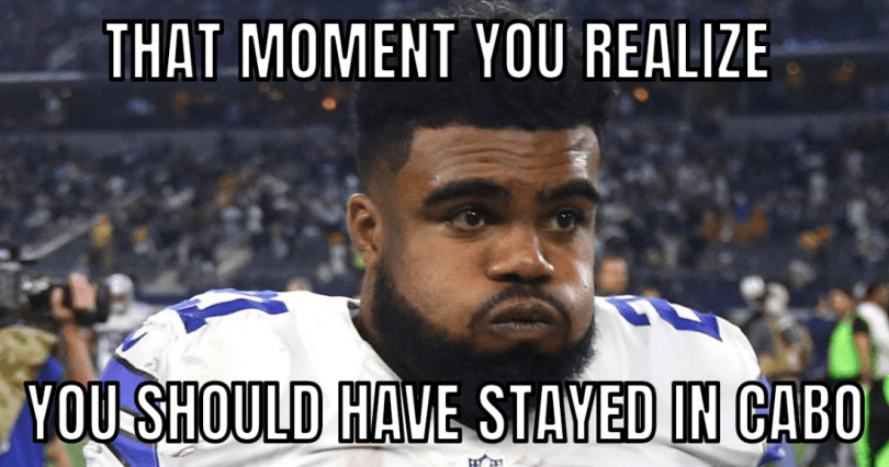 Cowboys Memes That Moment You Realize You Should Have Stayed In Cabo