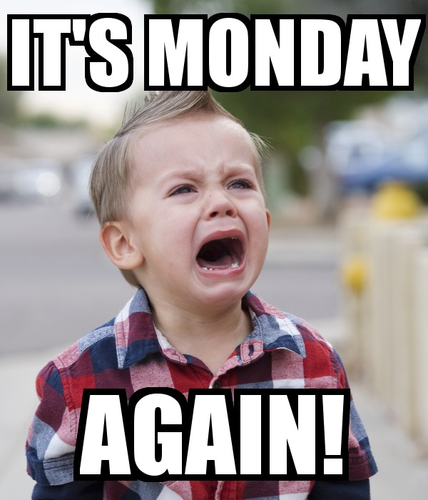 Popular Monday Memes With Crying Little Baby