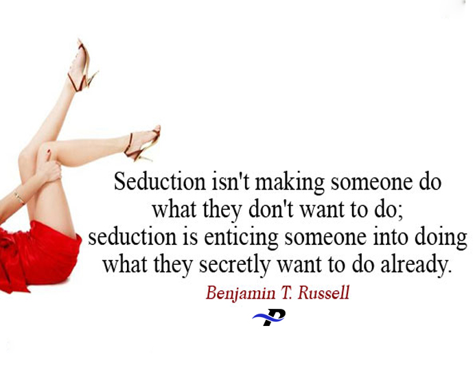 Seduction Isnt Making Someone Do What