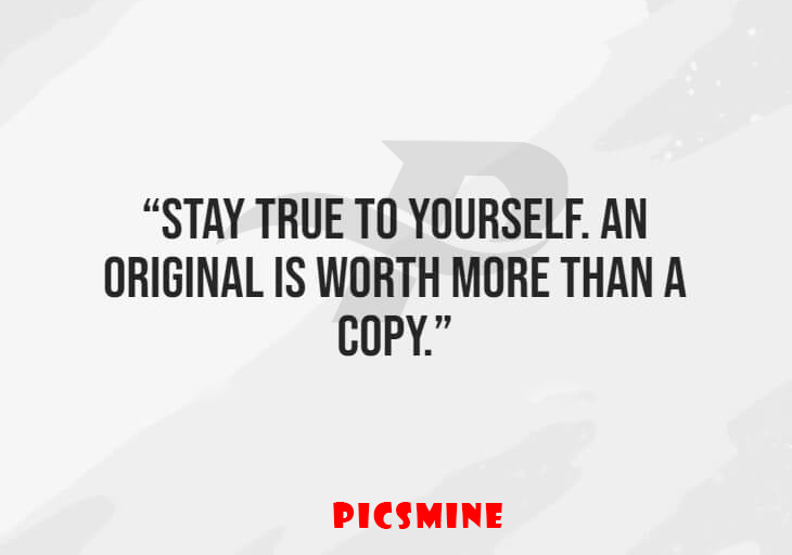 stay true to yourself. an original is worth more than a copy Fake people quotes