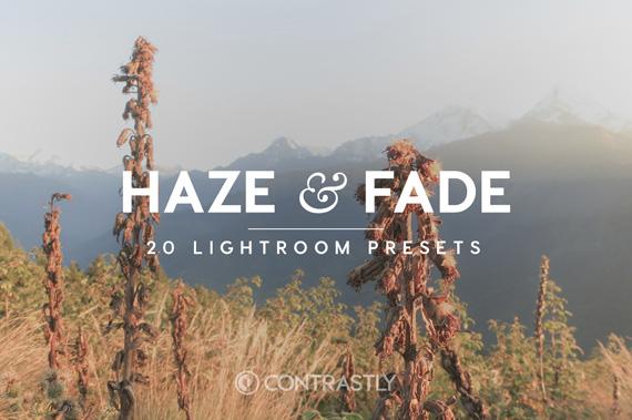 Haze & Fade