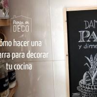 DIY - Pizarra para decorar tu cocina