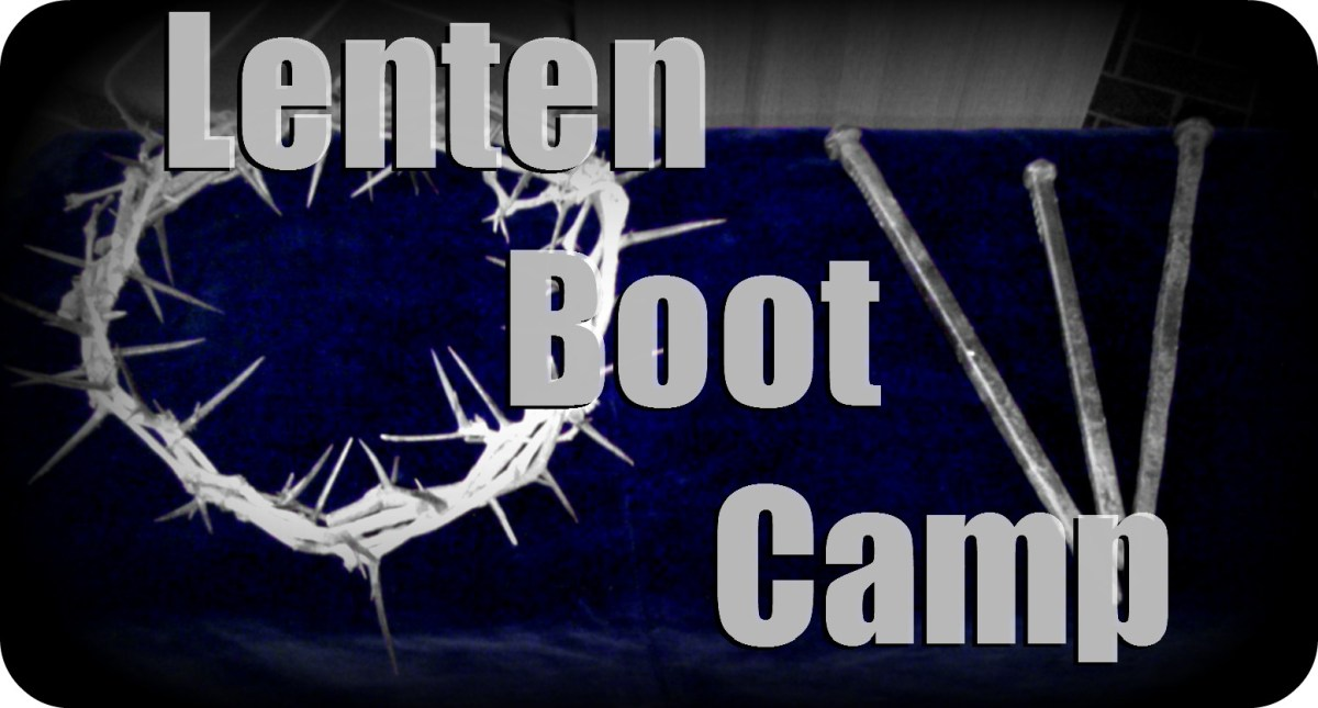 Lenten Boot Camp