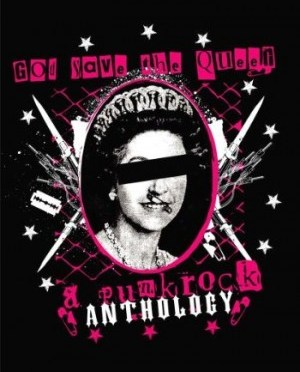 """""""God Save The Queen – A Punk Rock Anthology"""" by Various Artists"""