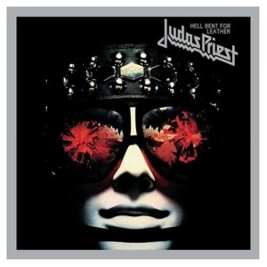 """""""Hell Bent For Leather"""" (remaster) by Judas Priest"""