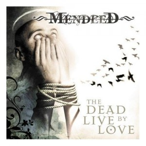 The Dead Live By Love (re-release) by Mendeed