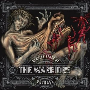 """""""Genuine Sense of Outrage"""" by The Warriors"""