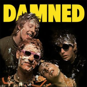 """""""Damned Damned Damned"""" by The Damned: A Debut @ 4 Decades (1977-2017)"""