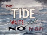 The Tide Waits for No Man