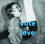 "Louis Hyde & James Hyde (2) - ""vote love too!"""