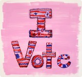 "Jane Fine - Original work for sale with all funds going to the organization of your choice: $500 ""I Vote,"" 2018, Acrylic on paper, 10 x 10 inches. SOLD"