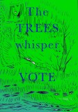 Shelley Marlow - Trees Whisper Vote