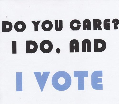 "Katia Santibanìez - ""I Care, and I Vote"""