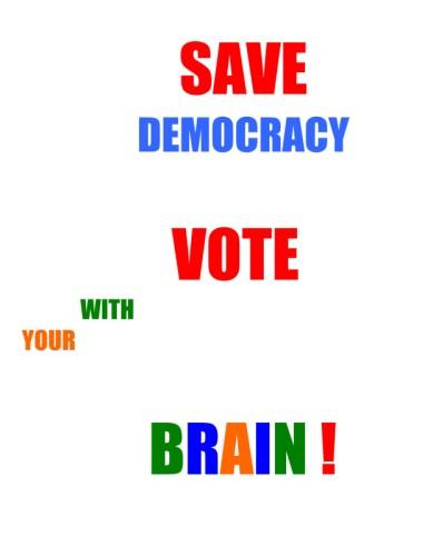 Katia Santibanez - Save Democracy Vote With Your Brain!