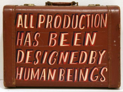 All Production Has Been Designed by Human Beings - 2011, enamel on found suitcase, 19 x 13.5 x 7 inches