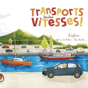Transports-toutes-vitesses_couv_editions_du_ricochet