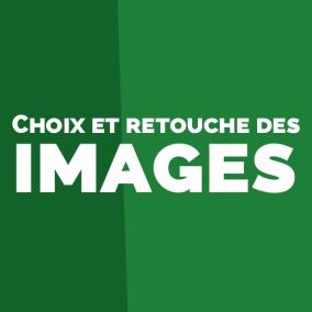 Photographie : choisir et retoucher ses images