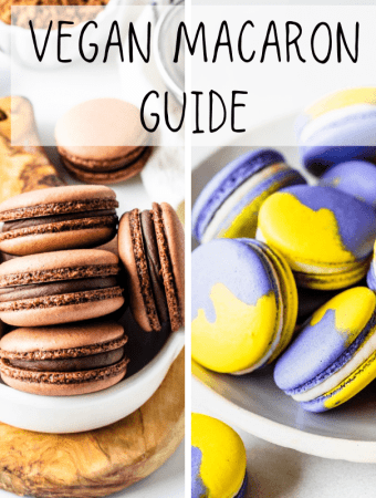 Two pictures one is of chocolate macarons, and the other is of purple and yellow macarons in a bowl, the title is Vegan Macaron Guide