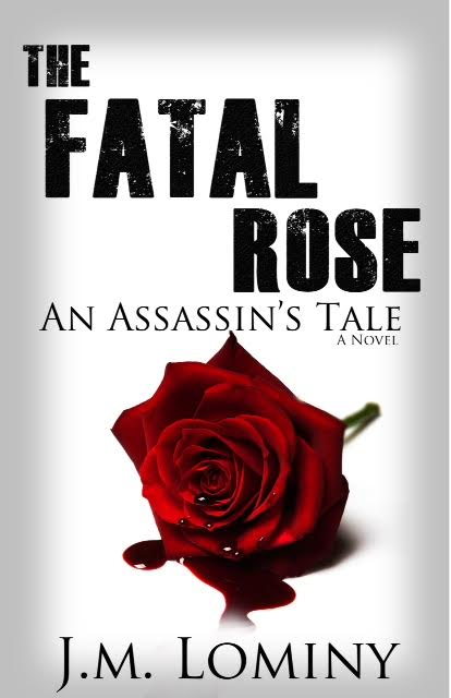 The Fatal Rose by J.M. Lominy