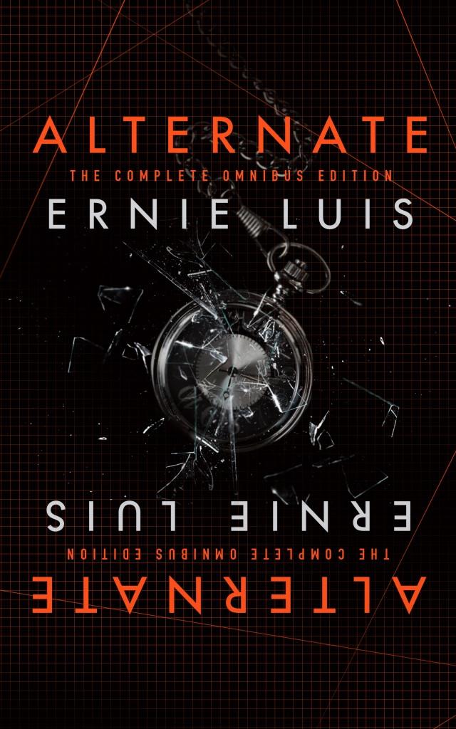 Alternate (Omnibus Edition) by Ernie Luis