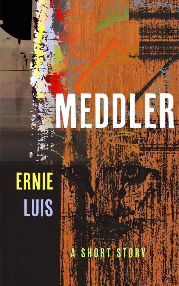 Meddler by Ernie Luis