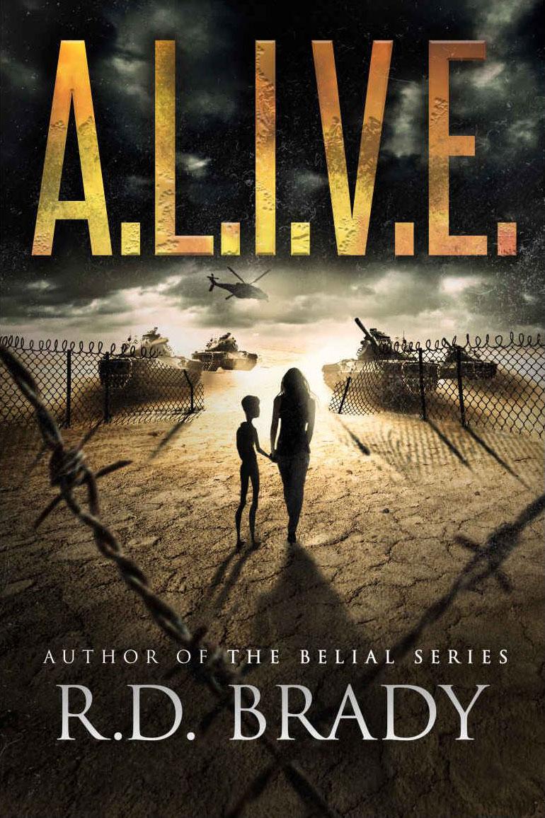 A.L.I.V.E. by R.D. Brady