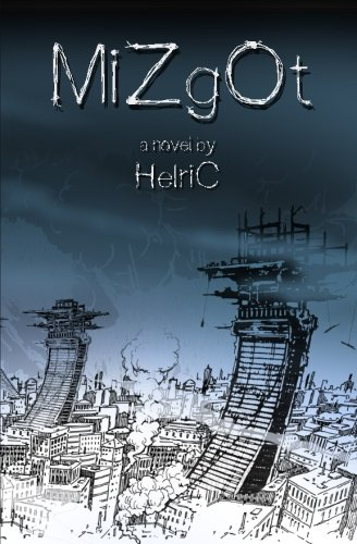 Mizgot by Helric