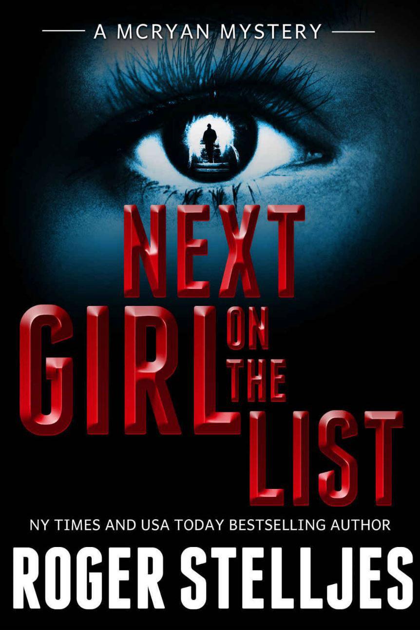 Next Girl On The List by Roger Stelljes