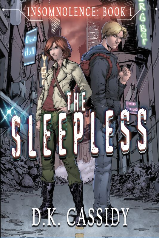 The Sleepless, Insomnolence Book 1 by D.K. Cassidy