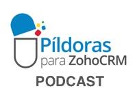 pildoras-zoho-crm-200-podcast