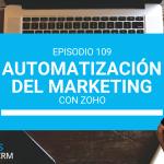 109# Automatización del Marketing con ZOHO CRM
