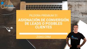 Asignación de conversión de leads zoho crm