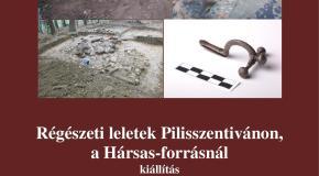 Régészeti leletek Pilisszentivánon – kiállítás