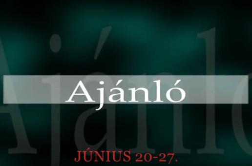 Műsoraink június 20-27.