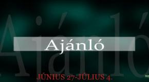 Műsoraink június 27 – július 4.