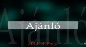 Műsoraink július 18-25.