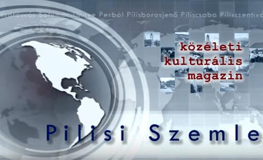 Pilisi Szemle 2017/20. hét
