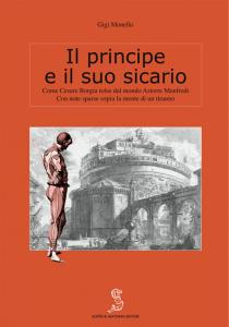 """Copertina del libro """"Il principe e il suo sicario"""" Gigi Monello, Y Escepsis y Mattana."""