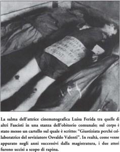 Los cuerpos de Luisa Ferida y Osvaldo Valenti inmediatamente después del tiroteo tuvo lugar el 30 abril 1945