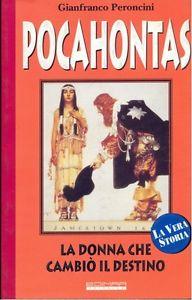 Das Buch von Gianfranco Peroncini von Pocahontas