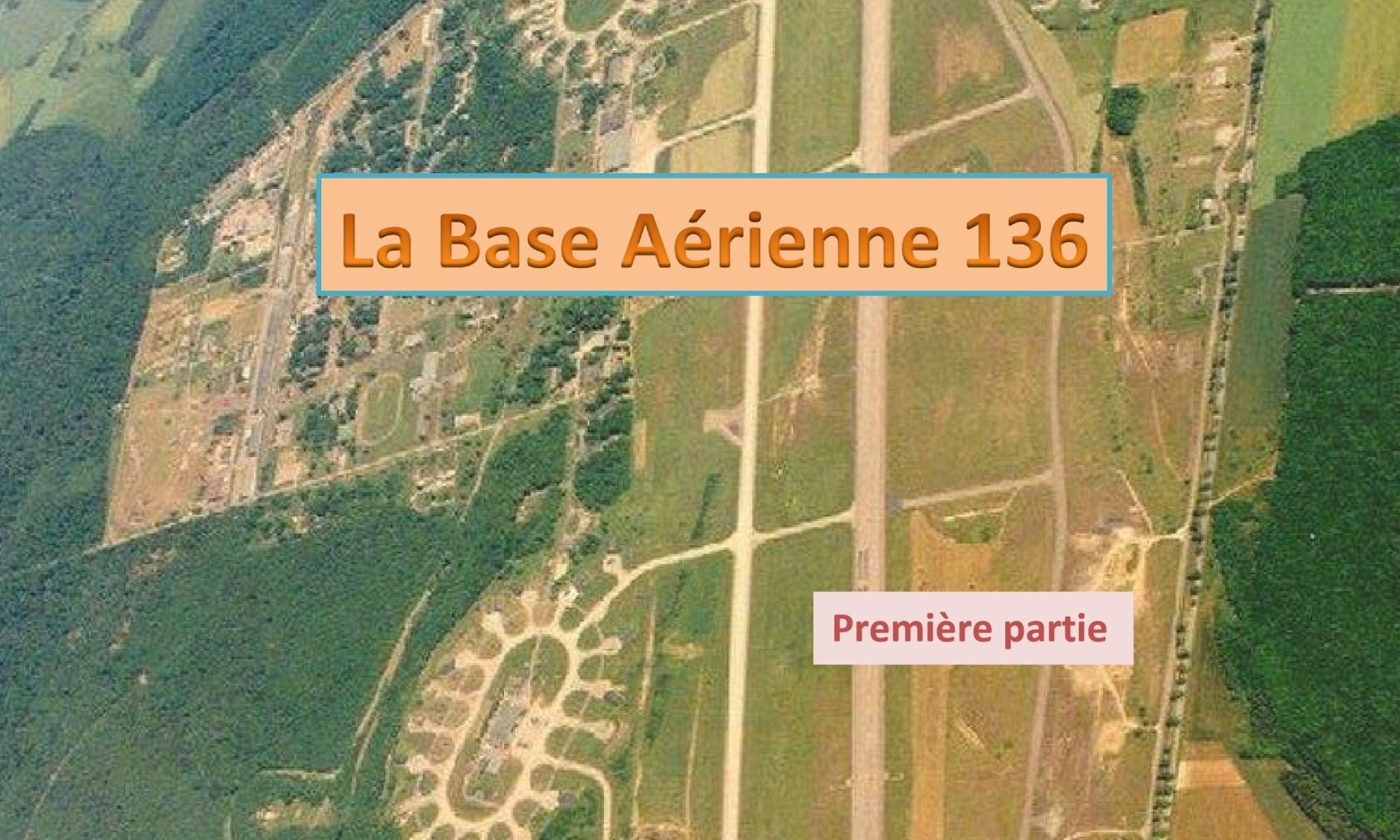 Histoire de la BA 136