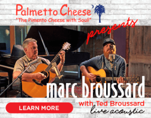 A STAC House Show Presented By Palmetto Cheese An Acoustic Evening With MARC BROUSSARD plus special guest, TED BROUSSARD